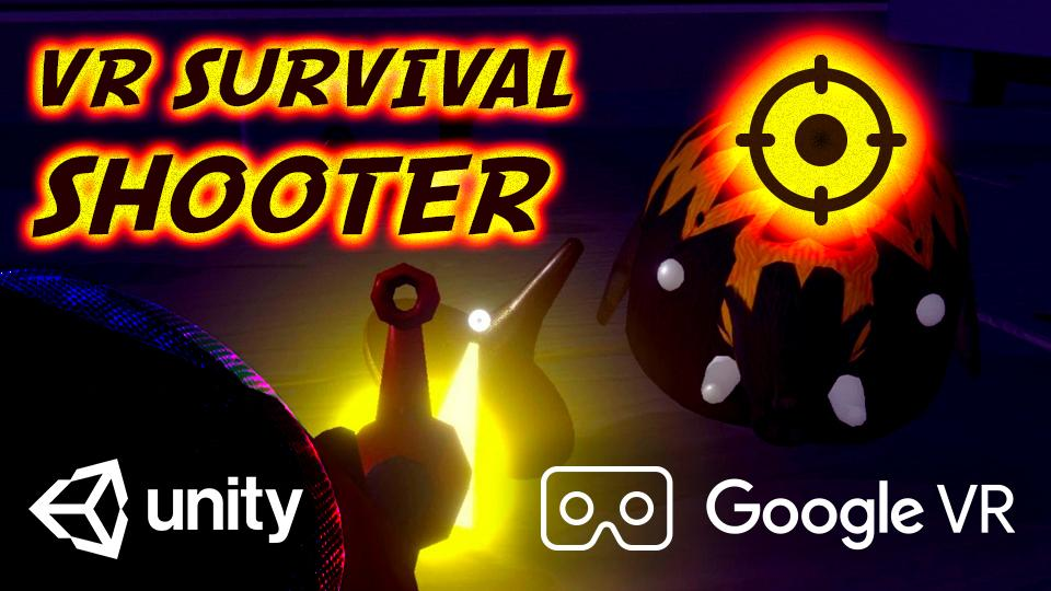 VR Survival Shooter