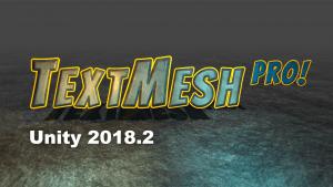 TextMesh PRO vs Unity 2018.2 1