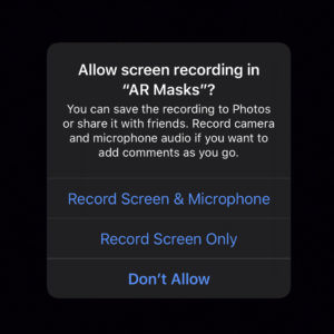 AR Masker — Video Recording — Permission Request — Allow Screen Recording — iOS